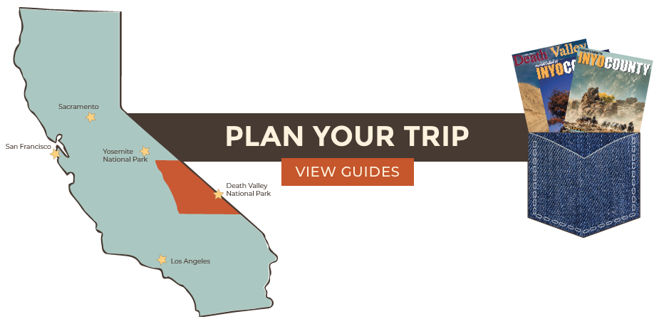 Plan Your Trip to Inyo County